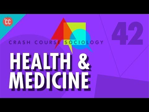 Health & Medicine: Crash Course Sociology #42