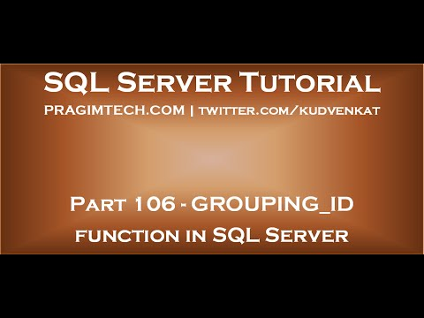 GROUPING ID function in SQL Server