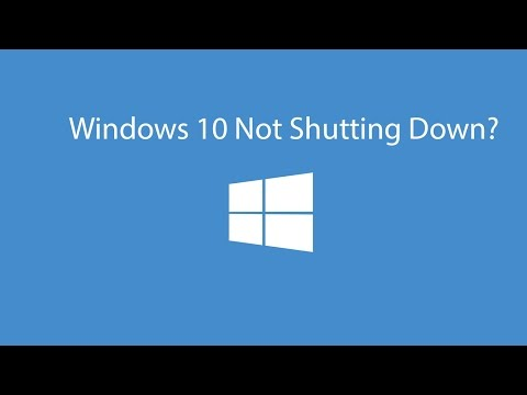 How To Fix Windows 10 Not Shutting Down Problem