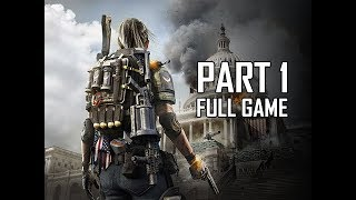 DIVISION 2 Walkthrough Part 1 - FULL GAME INTRO (Let