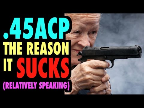 Why the .45acp Sucks for Self-Defense