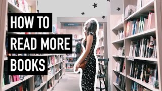 HOW TO READ MORE BOOKS | my reading routine + book recommendations