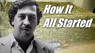 Pablo Escobar The Multi Billionaire How It All Started