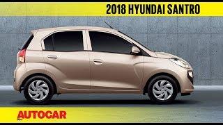 2018 Hyundai Santro   First Impressions Preview   Autocar India
