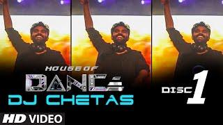 'House Of Dance' By DJ CHETAS Disc 1 , Best Party Songs