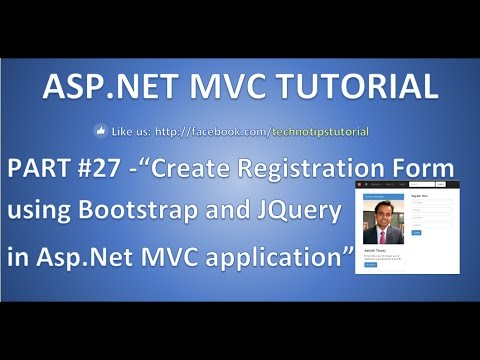 Part 27 - Create REGISTRATION form using bootstrap and JQuery in ASP.NET MVC