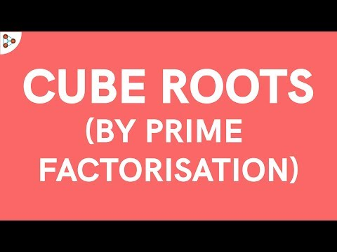 How do we Find the Cube Root of a Number using the Prime Factorisation Method?