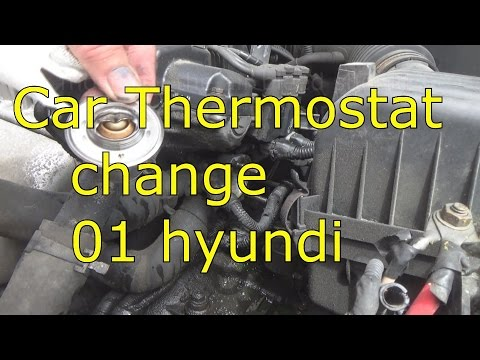 car thermostat change on 01 Hyundi Elantra