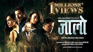 New Nepali Movie  Jaalo   Menuka Pradhan    Raymond Das Shrestha   Aaraj Keshav   Neer Shah