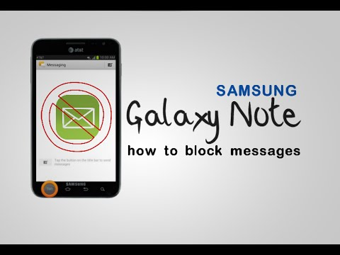 Galaxy Note - how to block messages on your samsung note