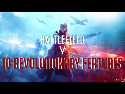 10 Battlefield  V Features That Will Revolutionize World War II Shooters