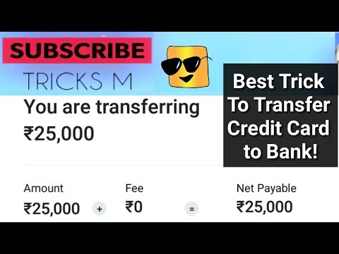 Best option for credit card to saving bank account. [paytm June 2018]