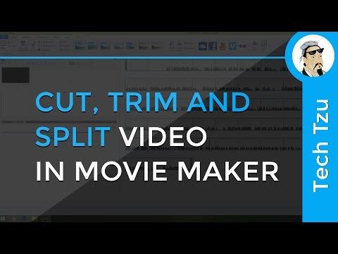 Cut, Trim And Split Video In Windows Movie Maker