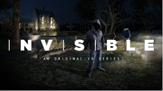 Invisible - An Original VR Series