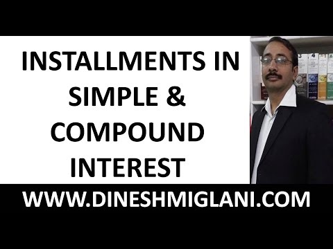 Best Tricks, Shortcuts and Concept of Installments in Simple and Compound Interest