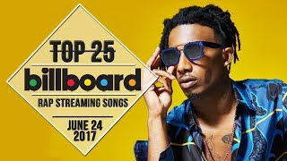 Top 25 • Billboard Rap Songs • June 24, 2017 | Streaming-Charts