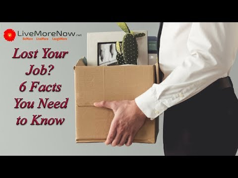 Lost Your Job: 6 Things You Need to Know