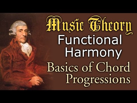 Music Theory: Chord Progression Basics (How to Create Functional Harmony)