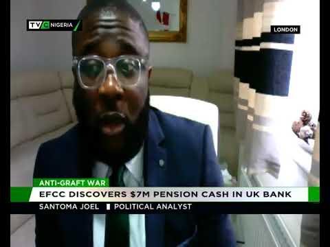 Maina: EFCC discovers $7m pension cash in UK bank |TVC | Santoma Joel