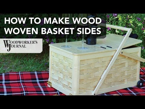 How to Weave a Wood Basket | Picnic Basket Project