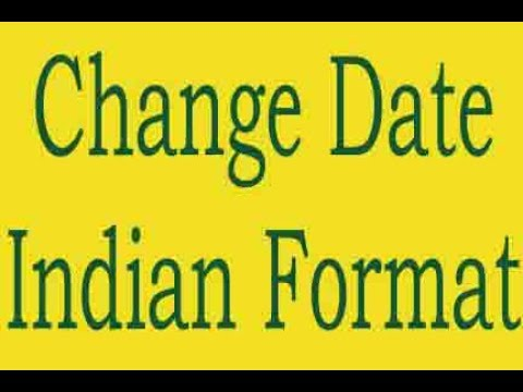 How to Change System Date To Indian Format