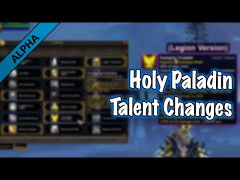Jessiehealz - Holy Paladin Talent Changes (BfA Alpha)