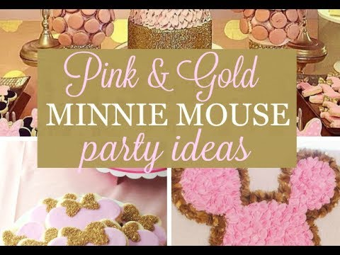 Pink and Gold Minnie Mouse Party Ideas