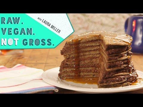 Vegan Pancakes   Raw. Vegan. Not Gross.