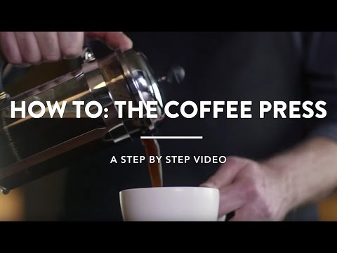 How To: The Coffee Press
