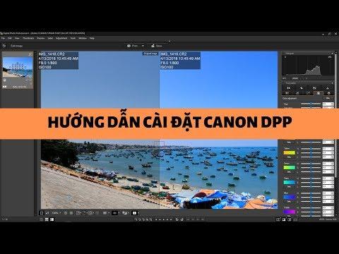 Canon Digital Photo Professional (DPP) 4 - Có link tải