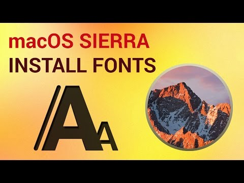 How to Install Fonts on mac OS Sierra