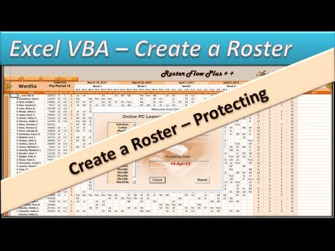 Roster - Excel VBA - Create a  Roster -  Excel 2010 - Protecting Part 7