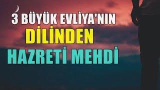 3 Büyük Allah Dostu'nun Dilinden,