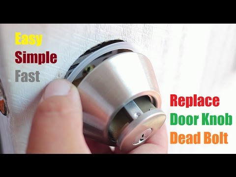 How to Replace Door Knob Lock Dead bolt