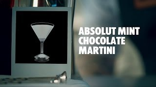 HOW TO MIX THIS COCKTAIL Fill a shaker with ice cubes. Add all ingredients. Shake and strain into a chilled cocktail glass. Garnish with a chocolate.  INGREDIENTS 2 Parts Absolut Vodka 1 Part White Chocolate Liqueur 1 Dash Crème de Menthe, White 1 Piece Chocolate Ice Cubes  http://www.absolutdrinks.com/en/drinks/absolut-mint-chocolate-martini
