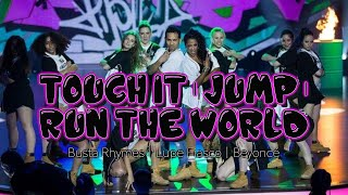 TOUCH IT | BUSTA RYHMES | JUMP | LUPE FIASCO | RUN THE WORLD | BEYONCÉ