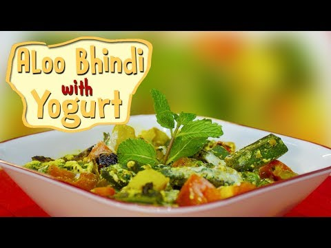 Dahi Bhindi Recipe Quick and Easy | Okra and Aloo With Yogurt | Cook Smart | With Chef Harpal Singh