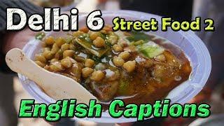 Old Delhi, Indian Street food, Chandni chowk,  Jama Masjid  Episode 2