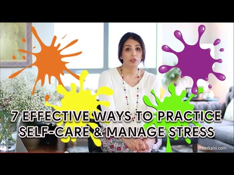 7 Effective Ways To Practice Self-Care And Manage Stress
