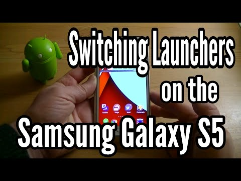Switching Launchers on the Samsung Galaxy S5