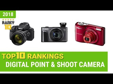 Best Digital Point & Shoot Camera Top 10 Rankings, Review 2018 & Buying Guide