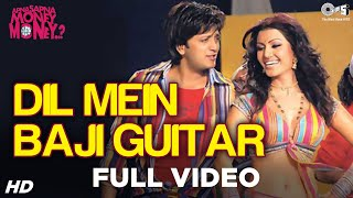 Dil Mein Baji Guitar - Video Song | Apna Sapna Money Money | Riteish Deshmukh & Koena Mitra