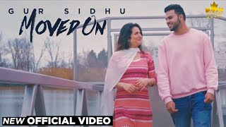 MOVED ON (OFFICIAL VIDEO)- Gur Sidhu - Gumnaam -  Latest Punjabi Songs 2019 - Brown Town Music
