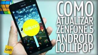 Tutorial ASUS Zenfone 5 - Atualização para Android 5 lollipop + root