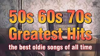 Greatest Hits Golden Oldies 50s 60s 70s Nonstop Medley Oldies Classic Legendary Hits