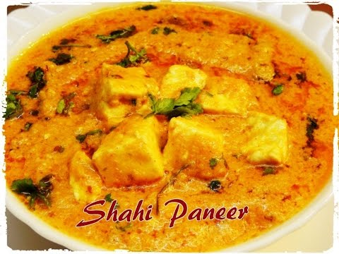 How to make Shahi Paneer ,Recipe of Shahi Paneer by Khana Manpasand