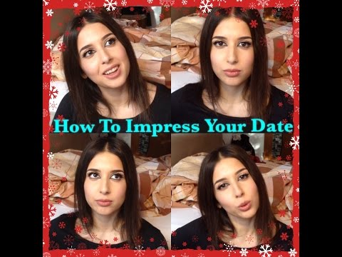 How To Impress Your Date