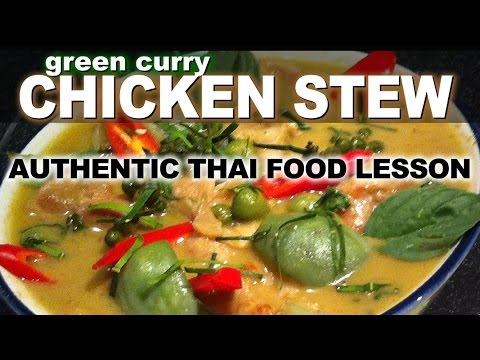 Authentic Thai Recipe for Green Curry with Chicken | แกงเขียวหวาน | How to Make Kaeng Kiew Waan
