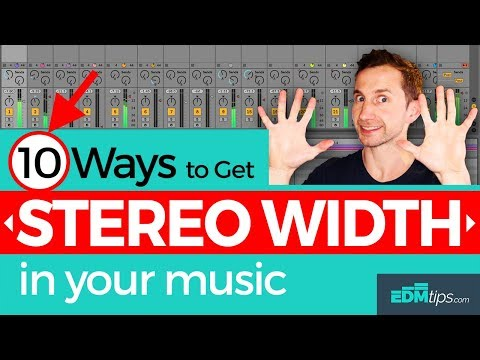 10 Ways To Get STEREO WIDTH in Your Music