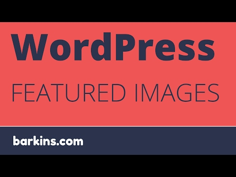 WordPress Featured Images Introduction